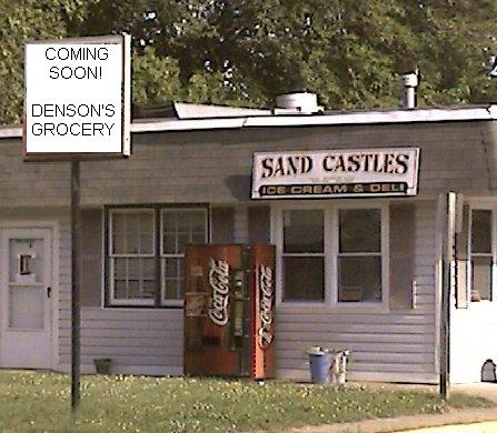 Densons Grocery at old Sand Castles Deli location